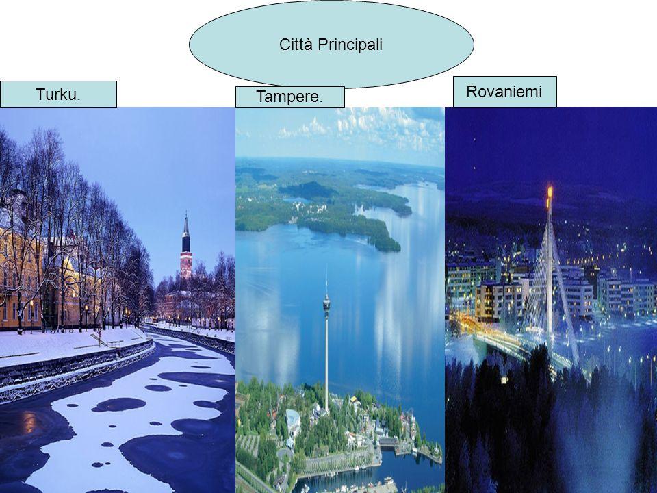 Città Principali Rovaniemi Turku. Tampere.