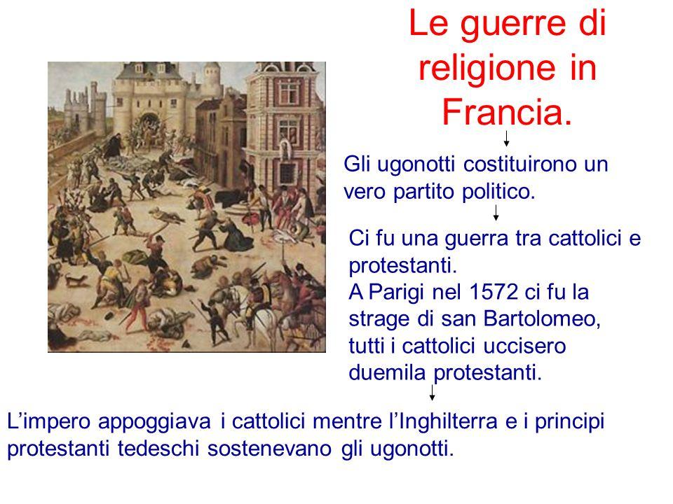 Le guerre di religione in Francia.