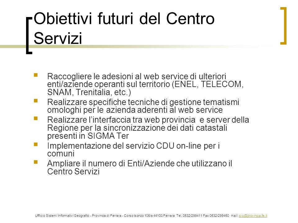 Obiettivi futuri del Centro Servizi