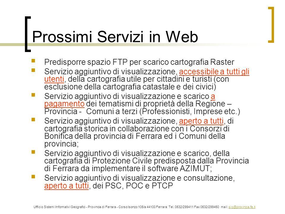Prossimi Servizi in Web