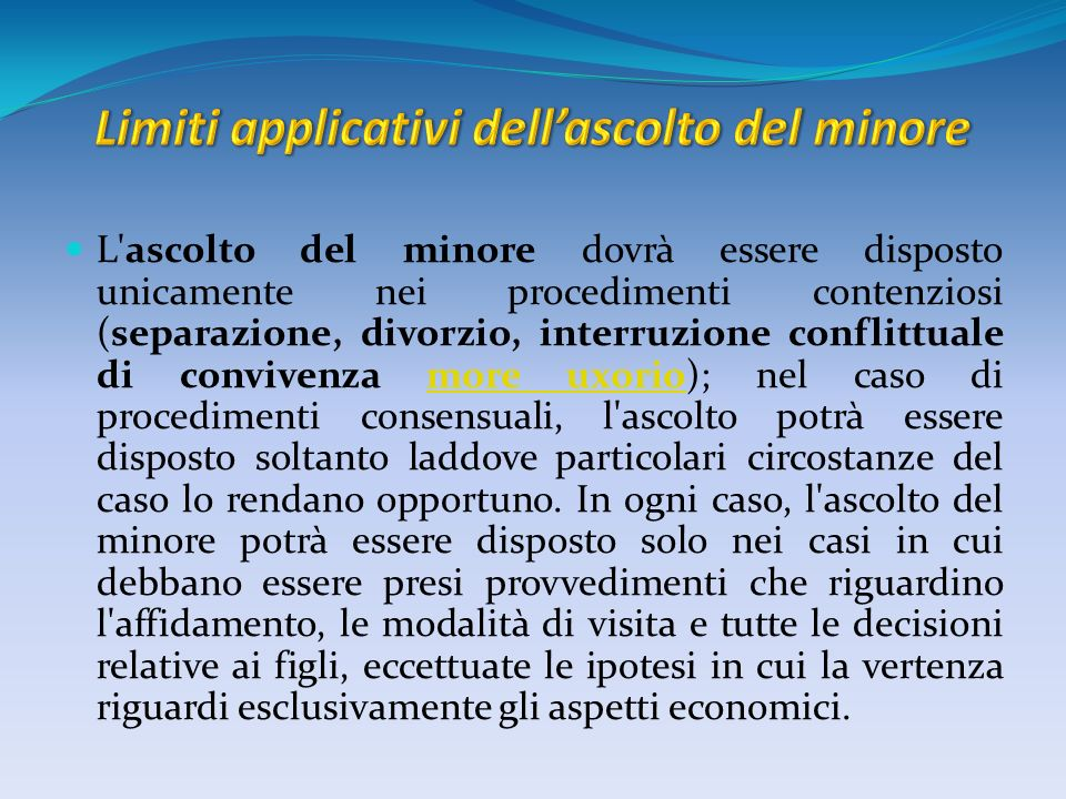 Limiti applicativi dell'ascolto del minore