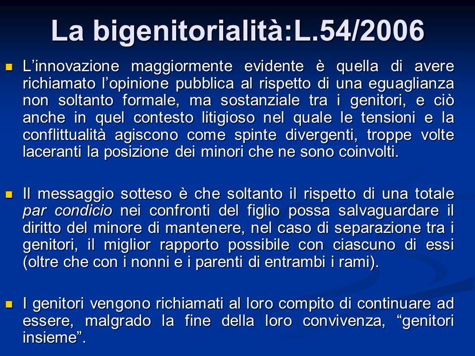 La bigenitorialità:L.54/2006