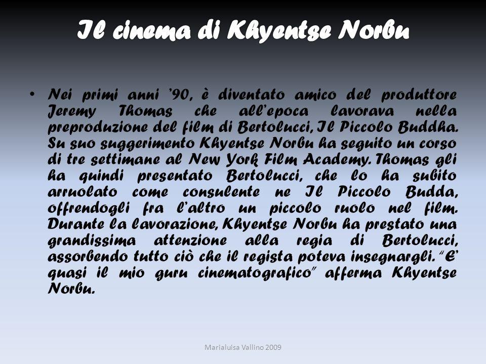 Il cinema di Khyentse Norbu