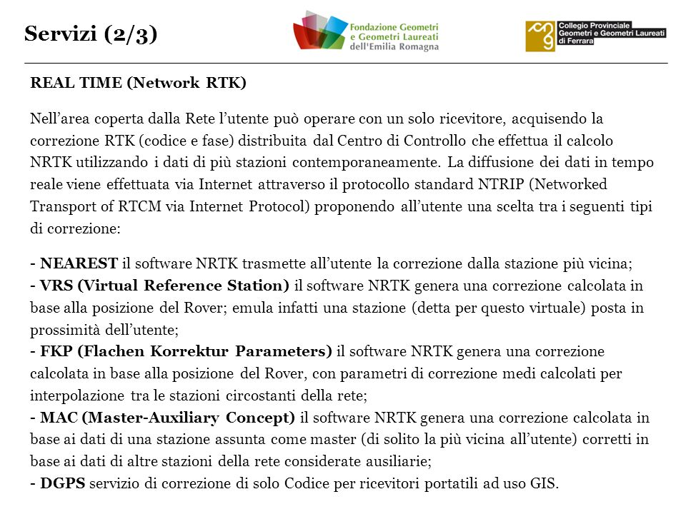 Servizi (2/3) REAL TIME (Network RTK)