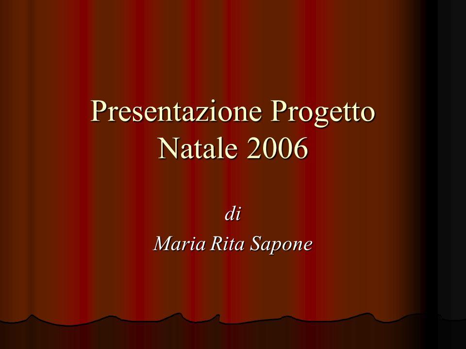 Presentazione Progetto Natale 2006
