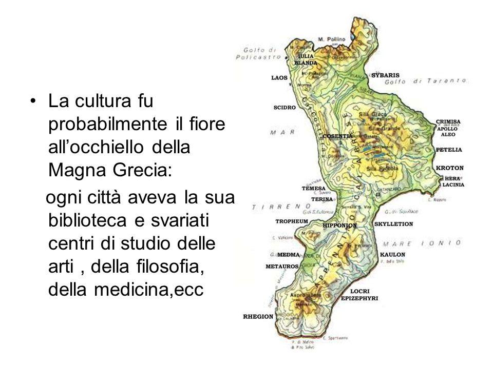 La cultura fu probabilmente il fiore all'occhiello della Magna Grecia: