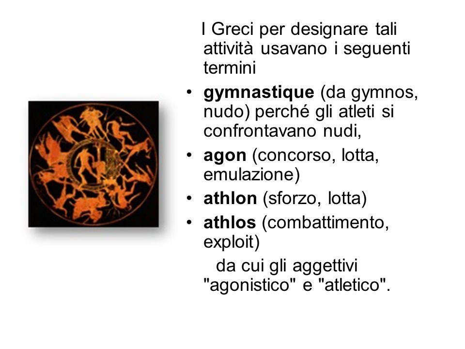 I Greci per designare tali attività usavano i seguenti termini