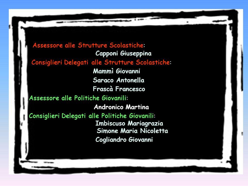 Assessore alle Strutture Scolastiche: Capponi Giuseppina