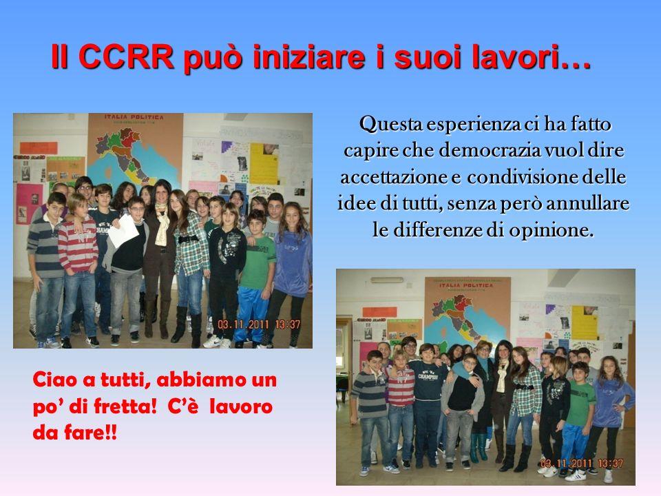 Il CCRR può iniziare i suoi lavori…