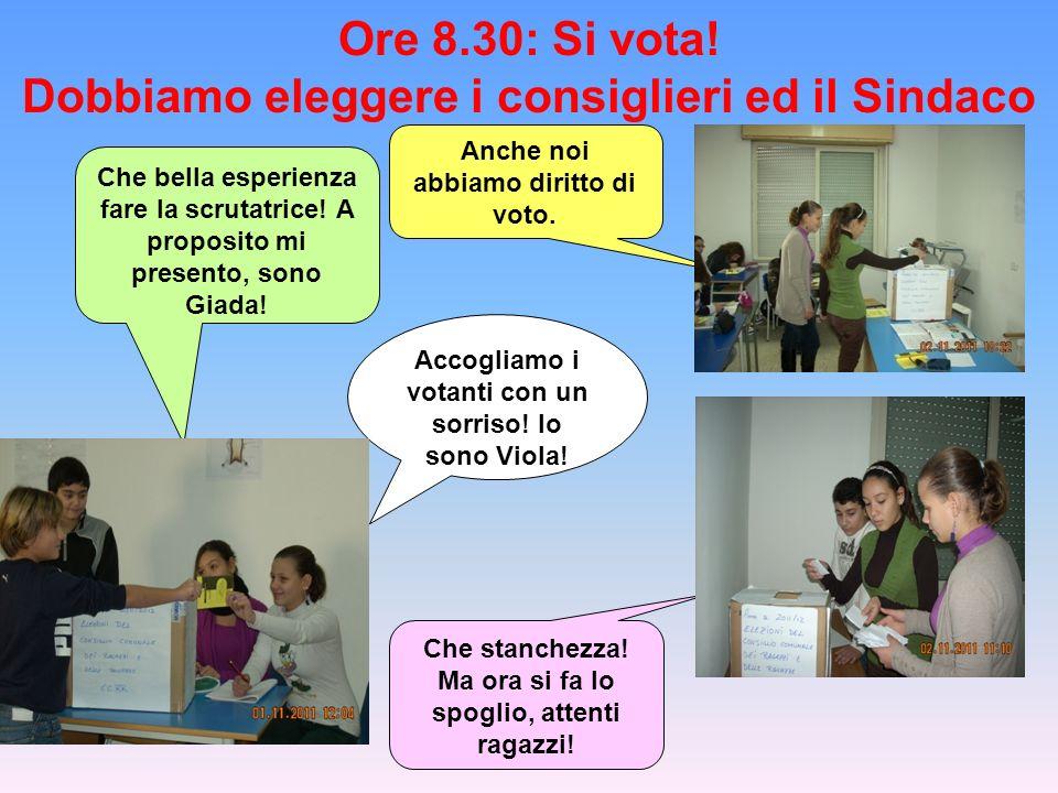 Ore 8.30: Si vota! Dobbiamo eleggere i consiglieri ed il Sindaco