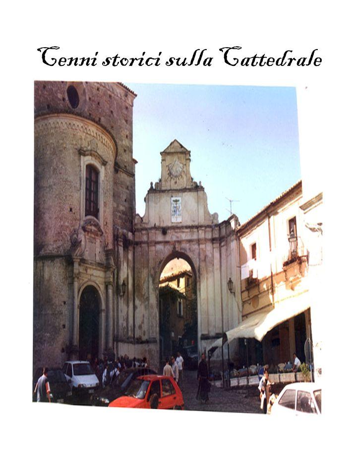 Cenni storici sulla Cattedrale