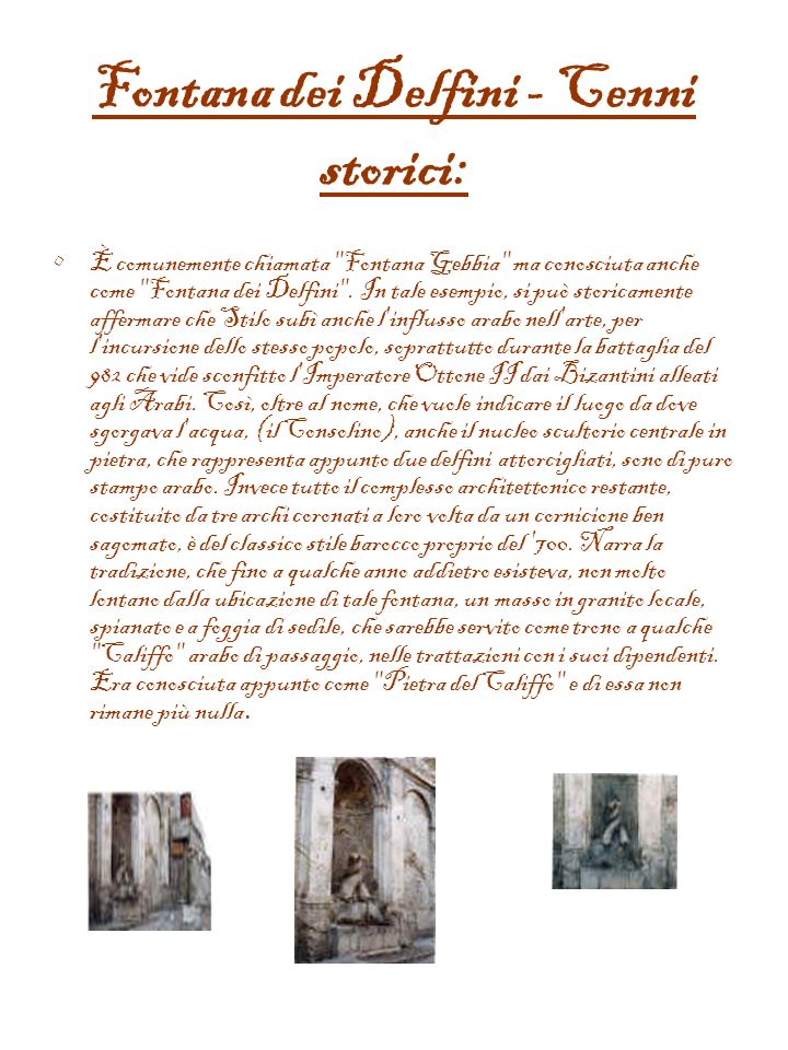 Fontana dei Delfini - Cenni storici: