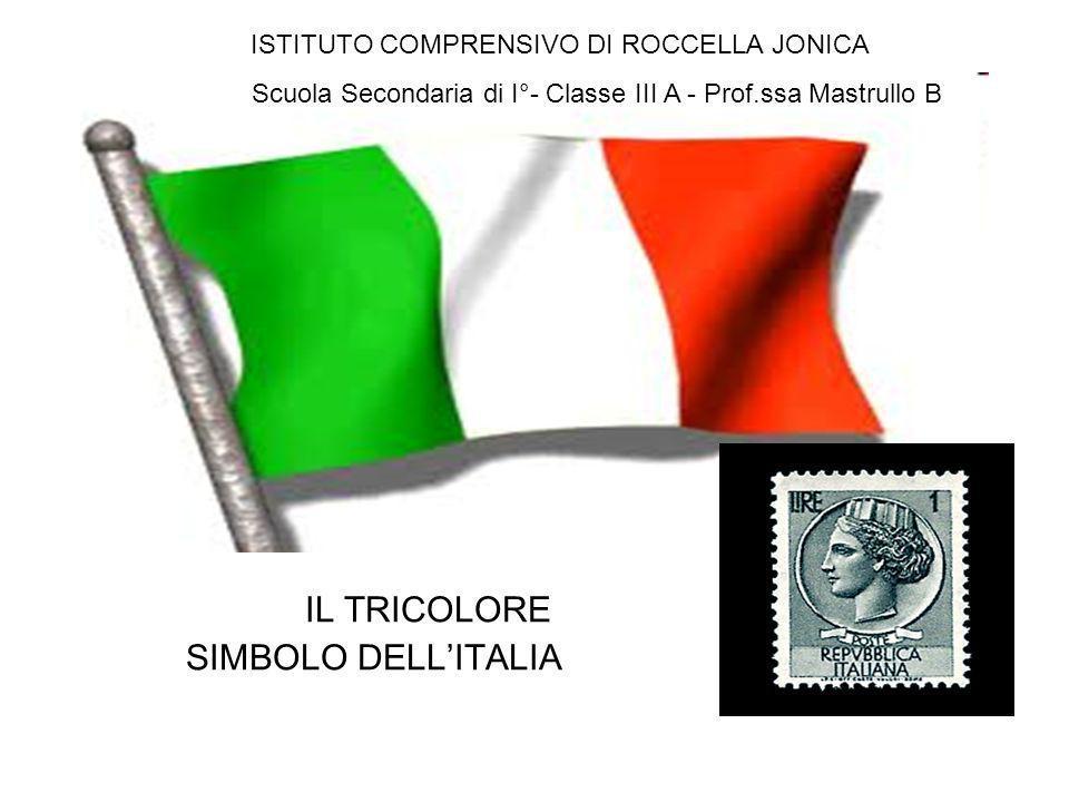 IL TRICOLORE SIMBOLO DELL'ITALIA