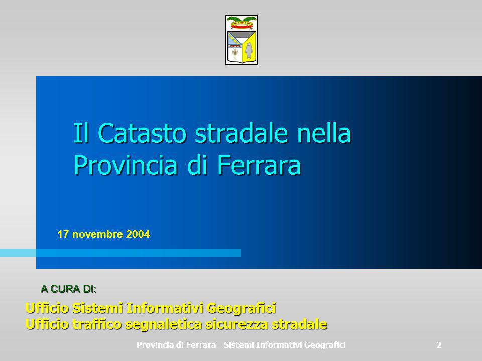 Il Catasto stradale nella Provincia di Ferrara