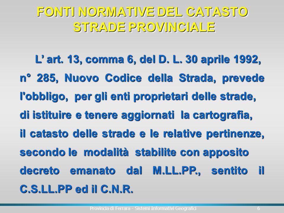 FONTI NORMATIVE DEL CATASTO STRADE PROVINCIALE