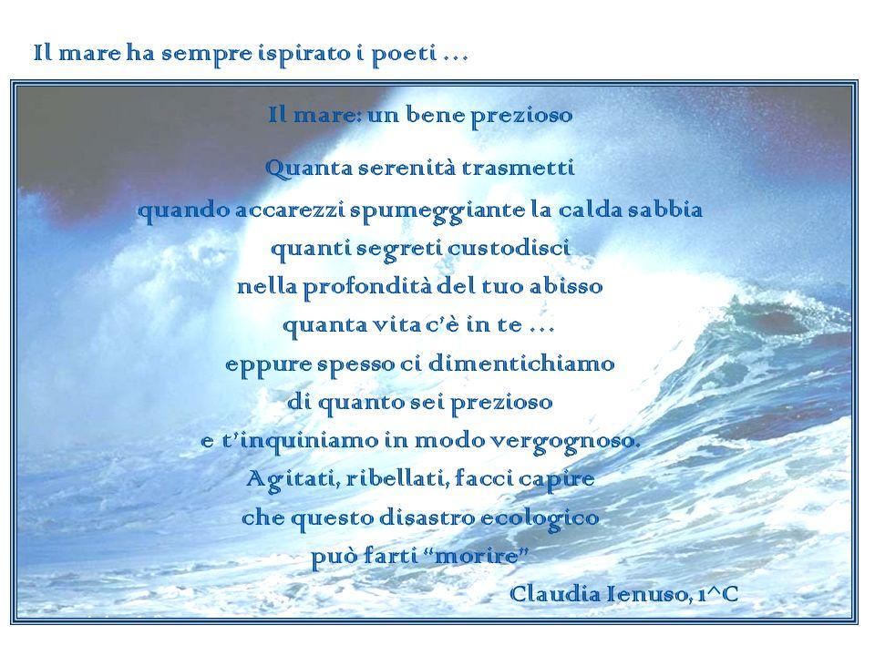 Il mare ha sempre ispirato i poeti …