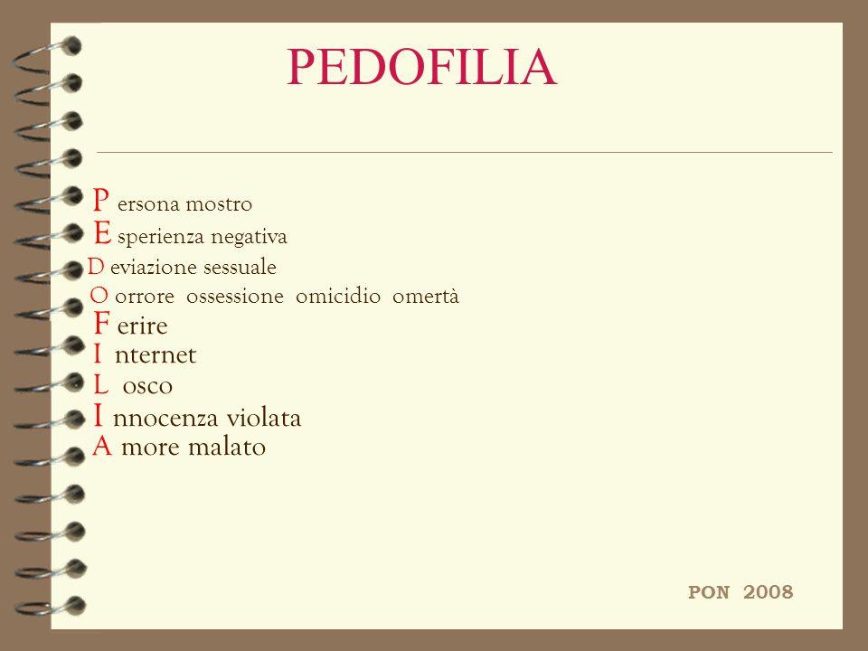 PEDOFILIA P ersona mostro E sperienza negativa PON 2008