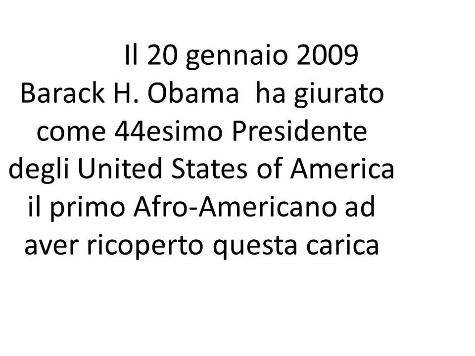 Il 20 gennaio 2009 Barack H.
