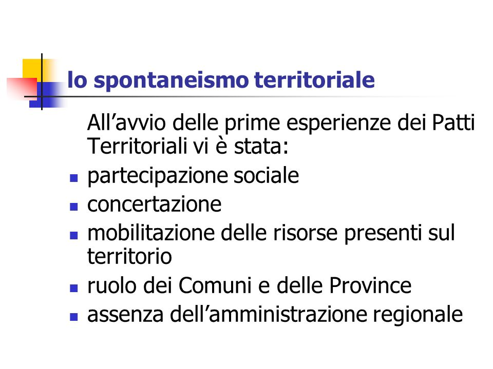 lo spontaneismo territoriale