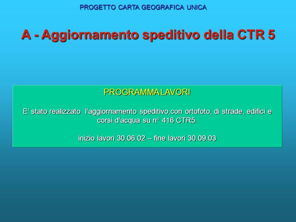 A - Aggiornamento speditivo della CTR 5