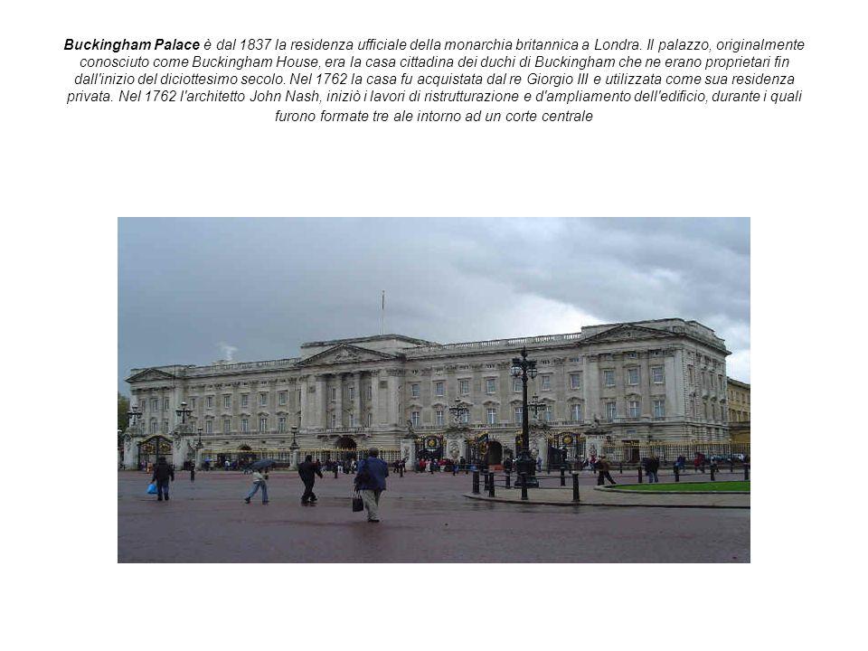 Buckingham Palace è dal 1837 la residenza ufficiale della monarchia britannica a Londra.