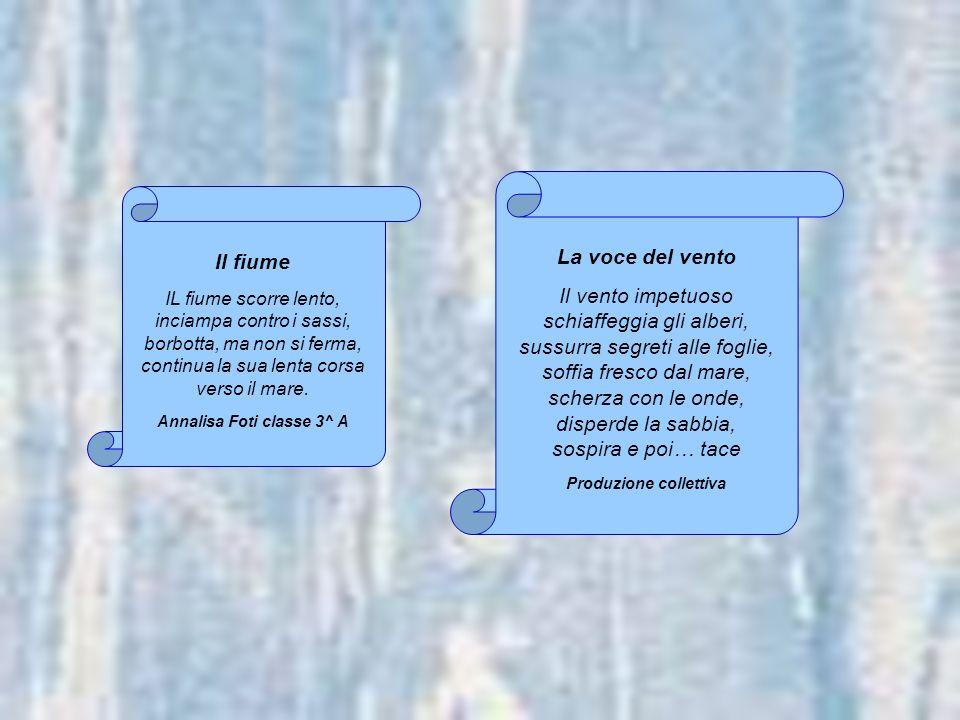 Produzione collettiva Annalisa Foti classe 3^ A