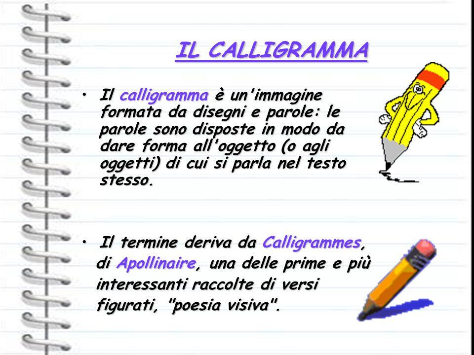 IL CALLIGRAMMA
