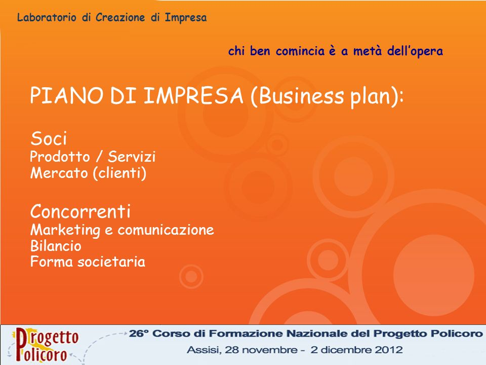 PIANO DI IMPRESA (Business plan):