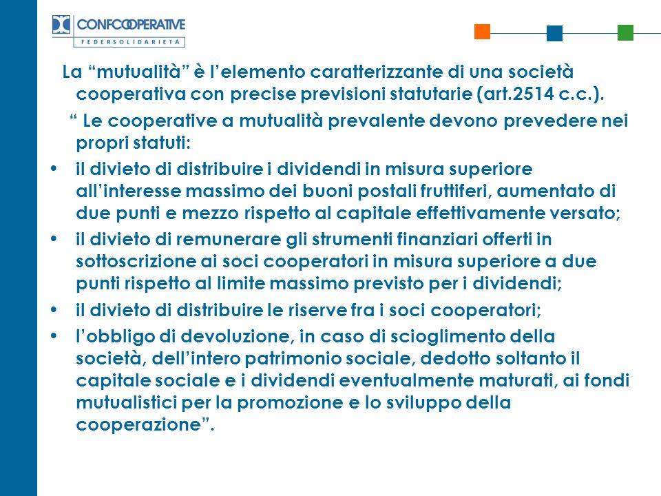 il divieto di distribuire le riserve fra i soci cooperatori;