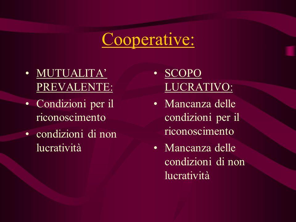 Cooperative: MUTUALITA' PREVALENTE: Condizioni per il riconoscimento