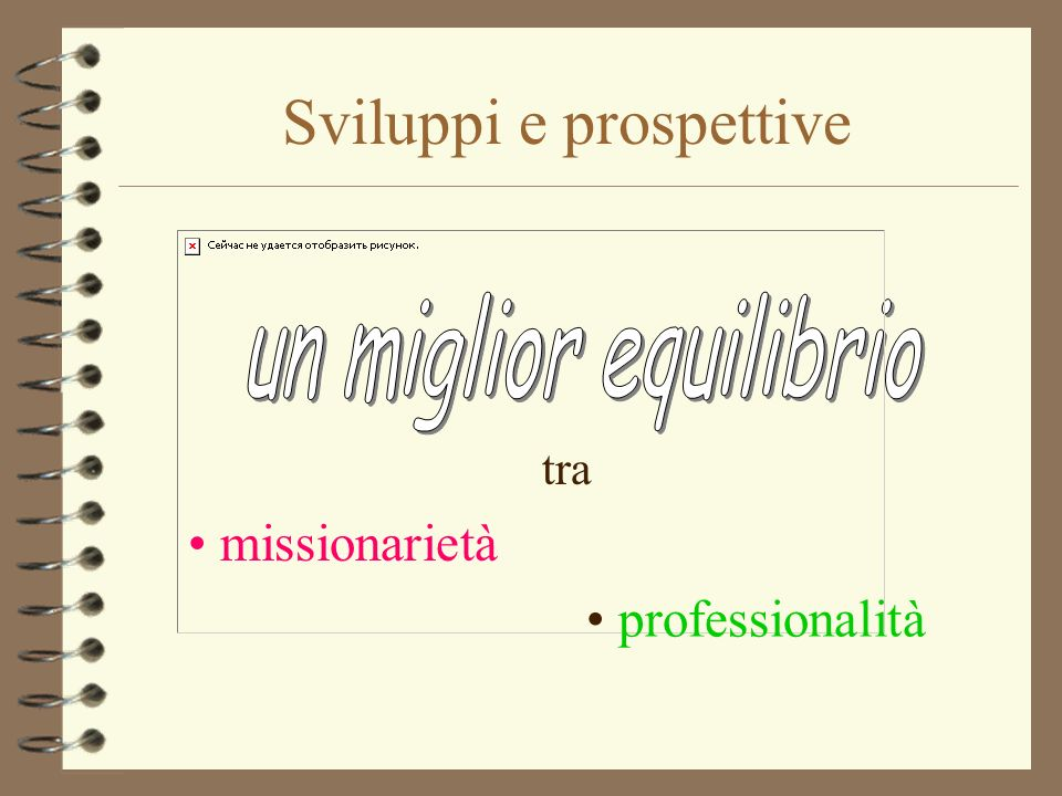 Sviluppi e prospettive