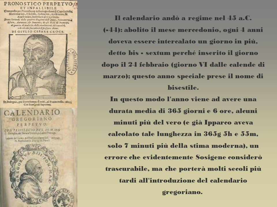 Il calendario andò a regime nel 45 a.C.