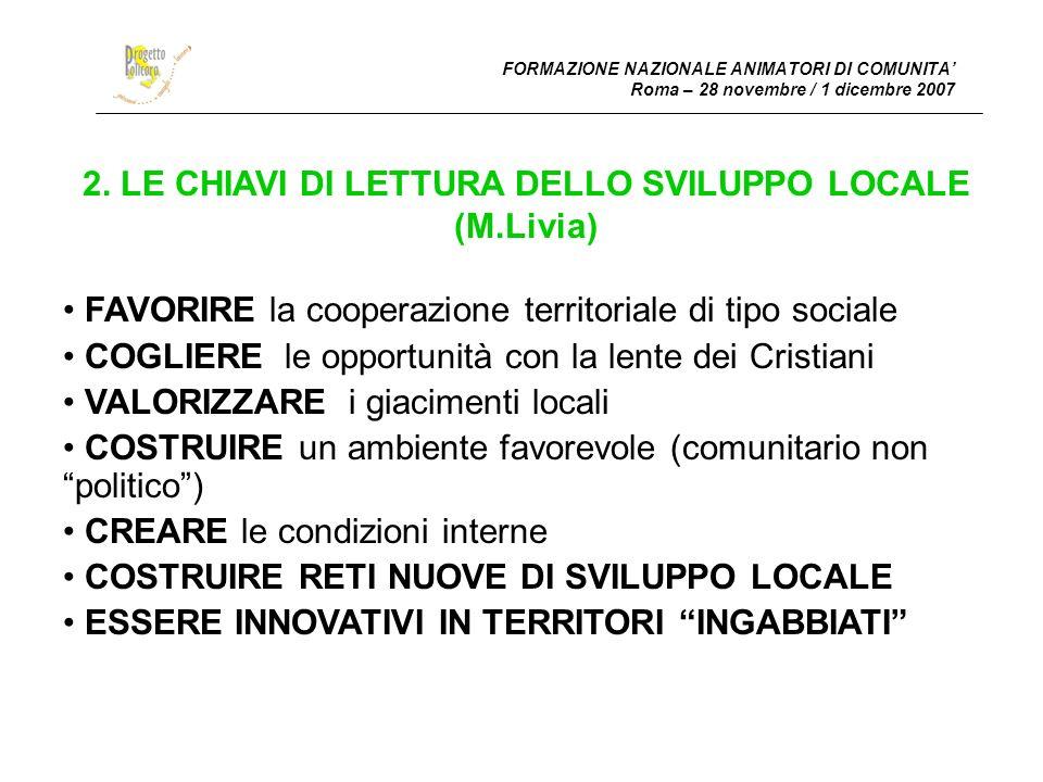 2. LE CHIAVI DI LETTURA DELLO SVILUPPO LOCALE (M.Livia)