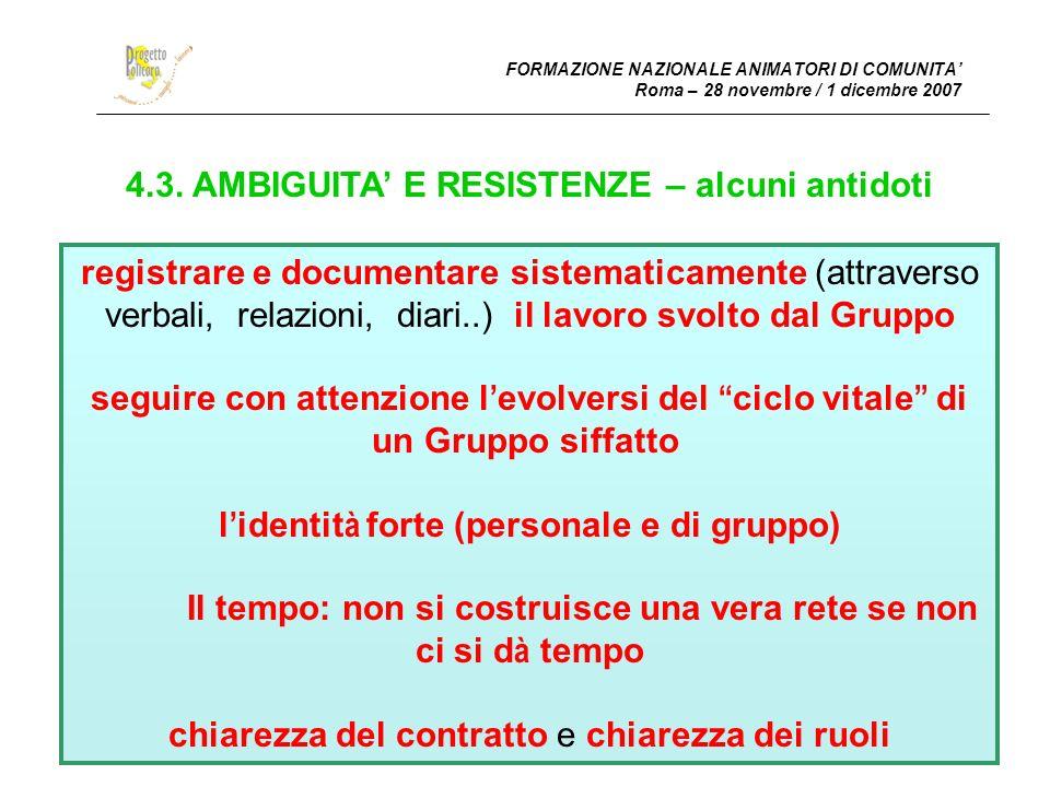 4.3. AMBIGUITA' E RESISTENZE – alcuni antidoti