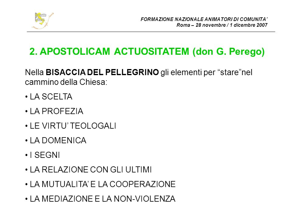 2. APOSTOLICAM ACTUOSITATEM (don G. Perego)