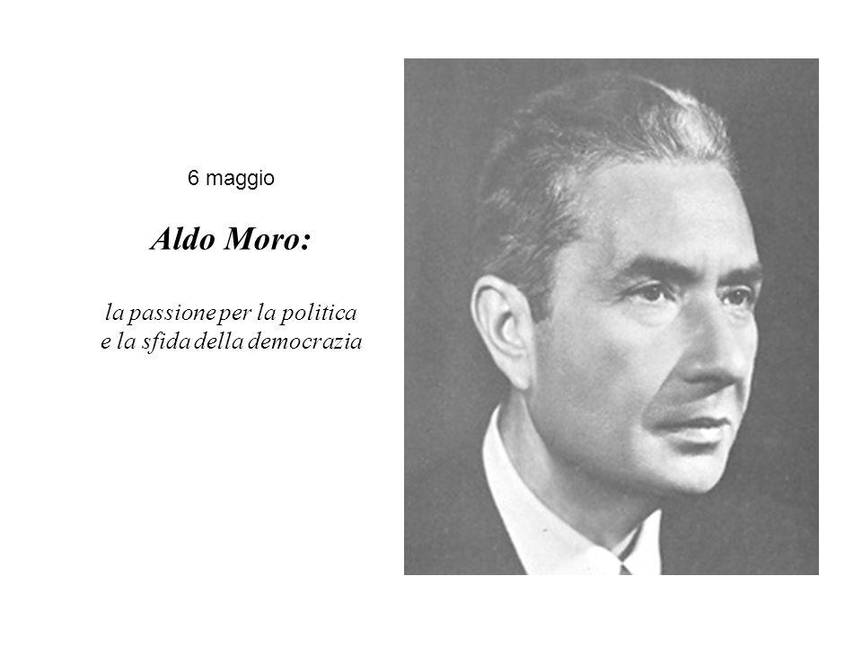 Aldo Moro: la passione per la politica e la sfida della democrazia