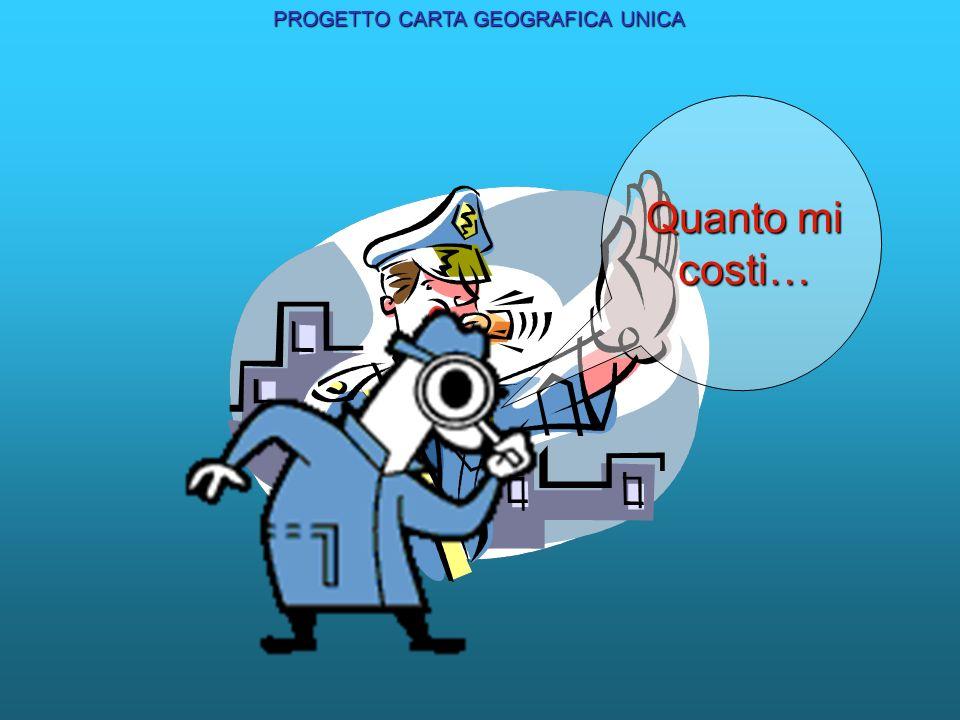 PROGETTO CARTA GEOGRAFICA UNICA