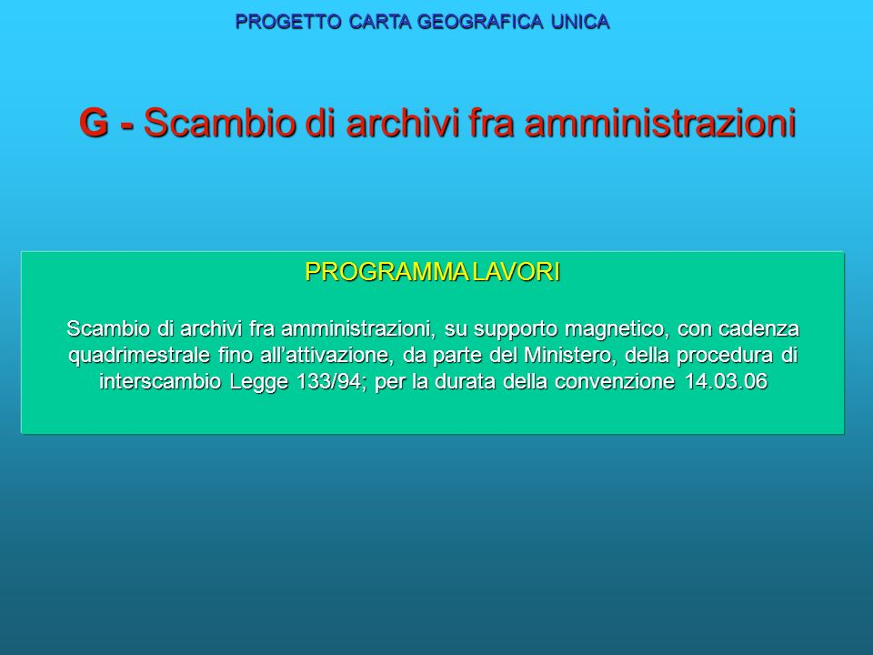G - Scambio di archivi fra amministrazioni