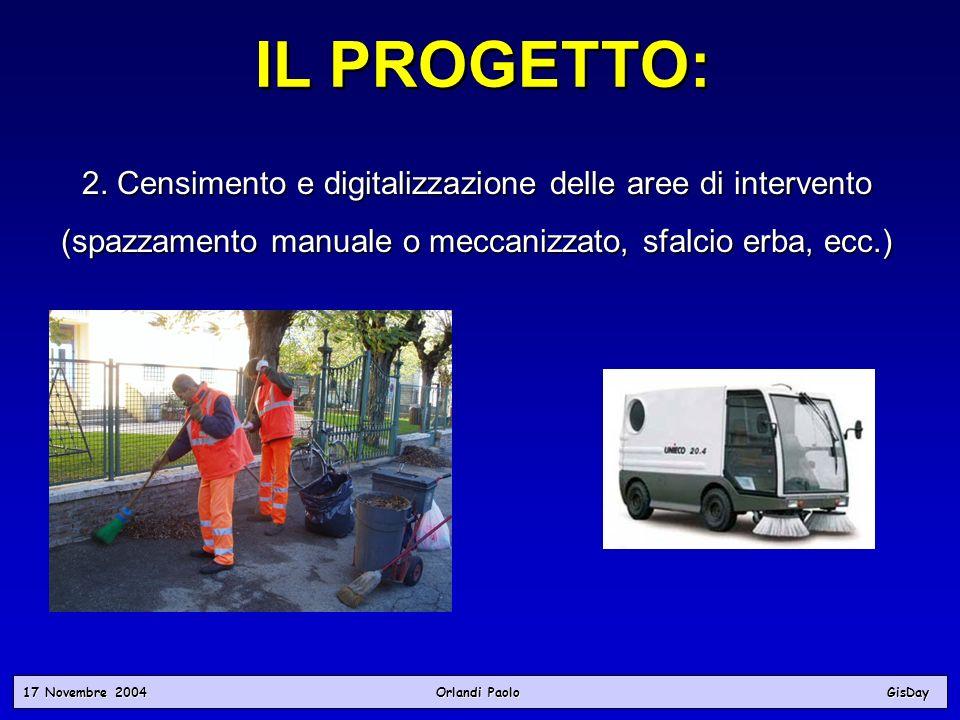 IL PROGETTO: 2. Censimento e digitalizzazione delle aree di intervento