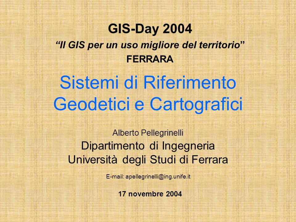 Sistemi di Riferimento Geodetici e Cartografici
