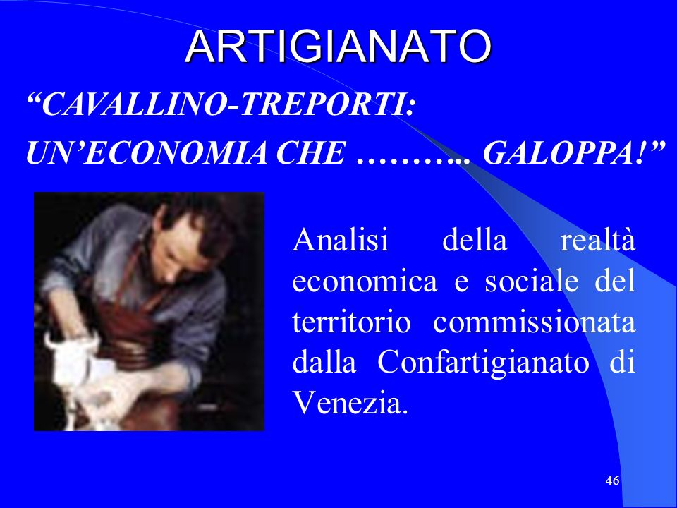 ARTIGIANATO CAVALLINO-TREPORTI: UN'ECONOMIA CHE ……….. GALOPPA!