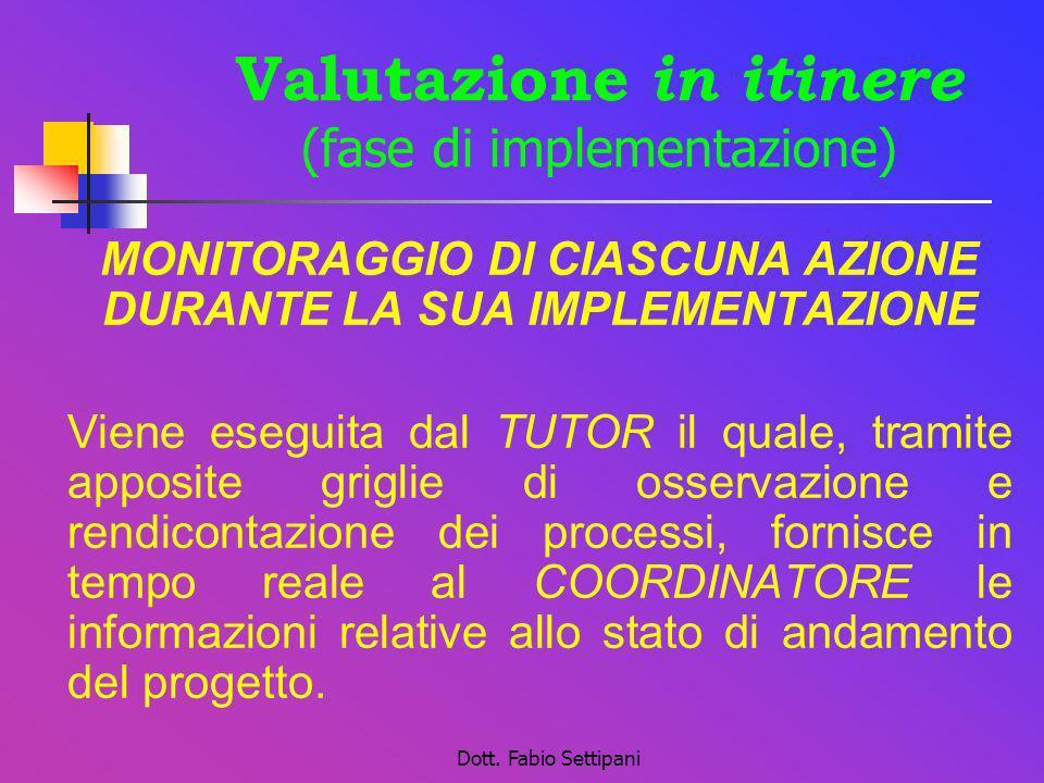Valutazione in itinere (fase di implementazione)