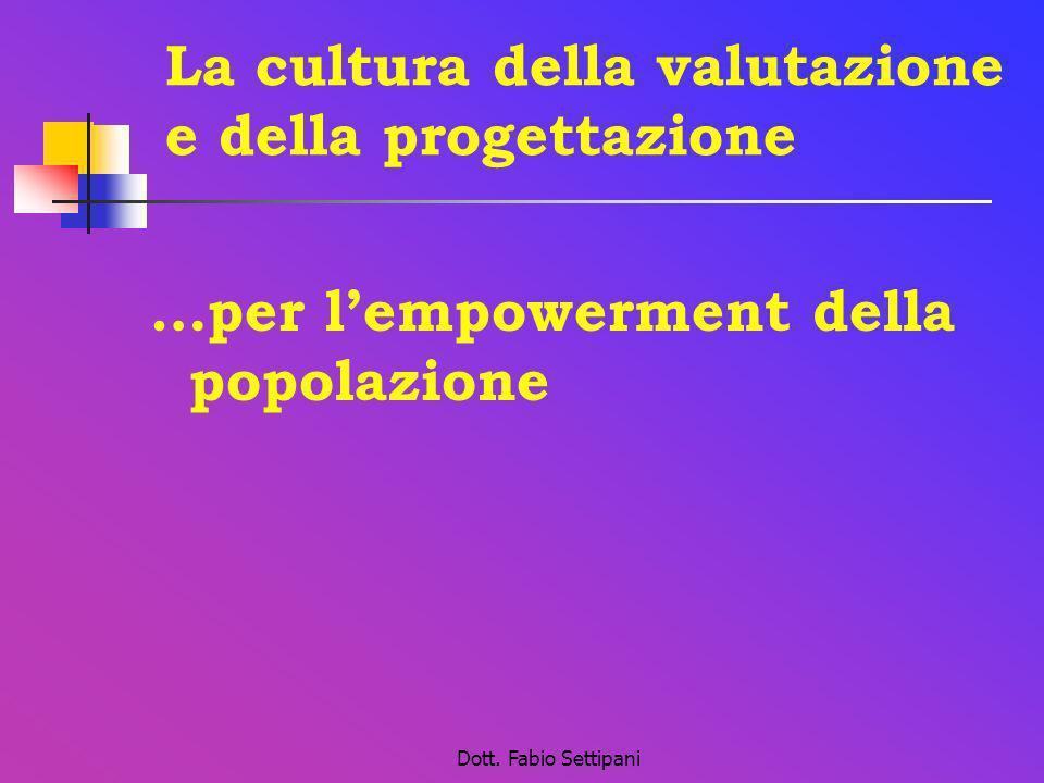 La cultura della valutazione e della progettazione