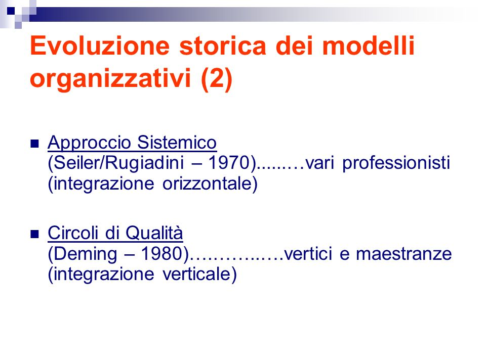 Evoluzione storica dei modelli organizzativi (2)