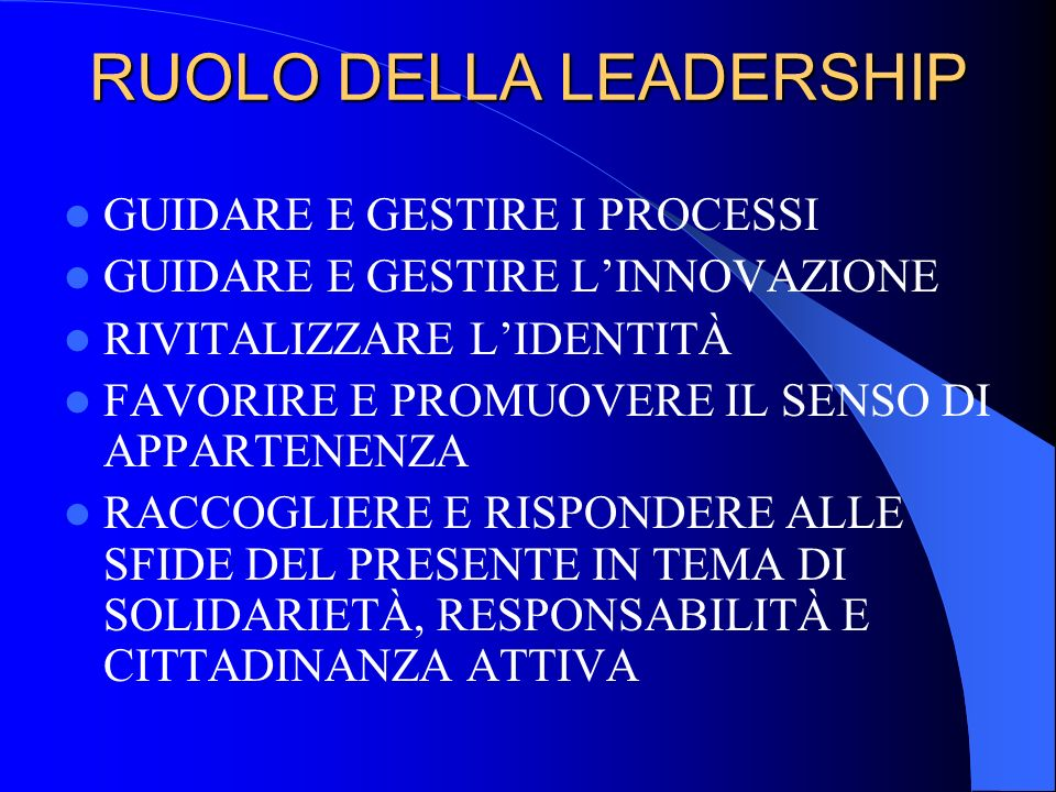 RUOLO DELLA LEADERSHIP