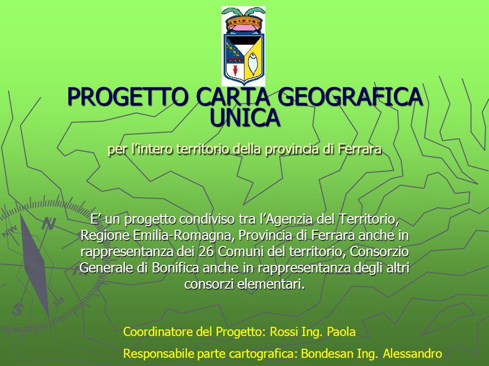PROGETTO CARTA GEOGRAFICA UNICA per l'intero territorio della provincia di Ferrara