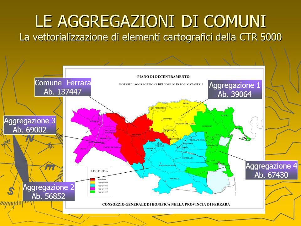 LE AGGREGAZIONI DI COMUNI La vettorializzazione di elementi cartografici della CTR 5000