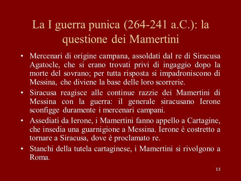 La I guerra punica (264-241 a.C.): la questione dei Mamertini