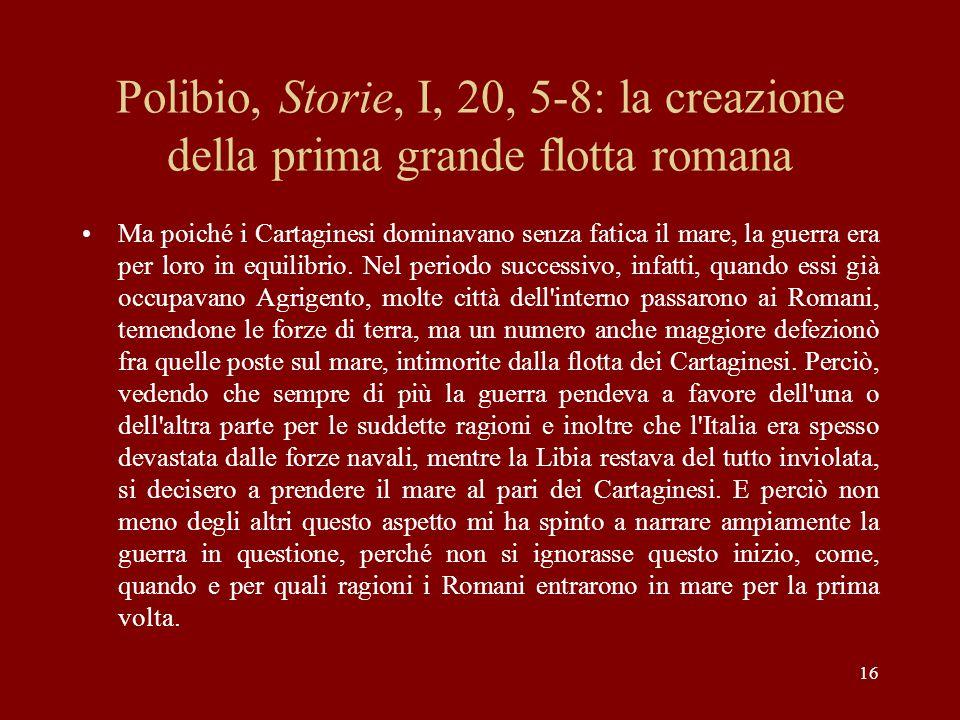 Polibio, Storie, I, 20, 5-8: la creazione della prima grande flotta romana