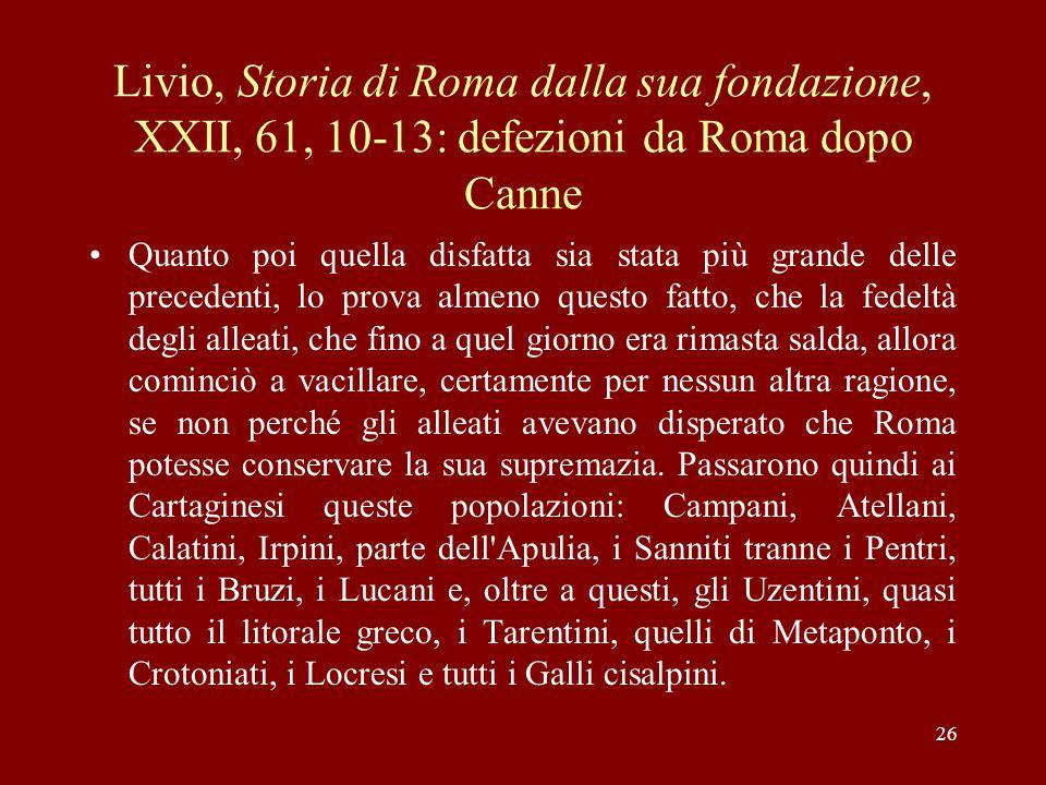 Livio, Storia di Roma dalla sua fondazione, XXII, 61, 10-13: defezioni da Roma dopo Canne